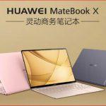 Ноутбуки Huawei Matebook D, E & X стали доступны для покупки в Китае